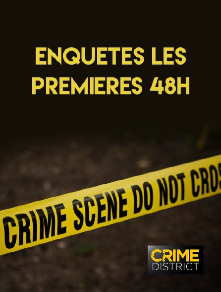 Crime District - 48 heures pour un crime en replay