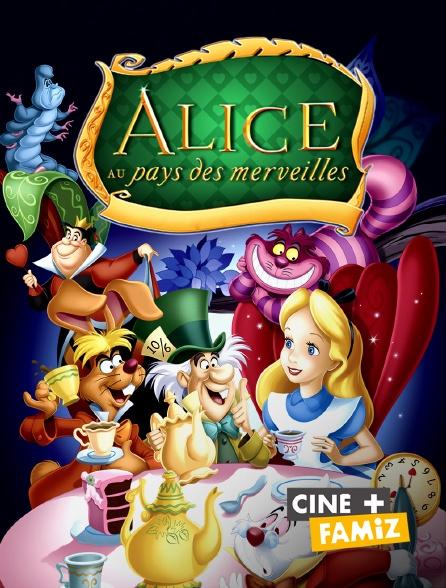 Ciné+ Famiz - Alice au pays des merveilles