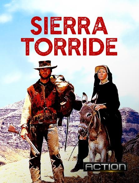 Action - Sierra torride