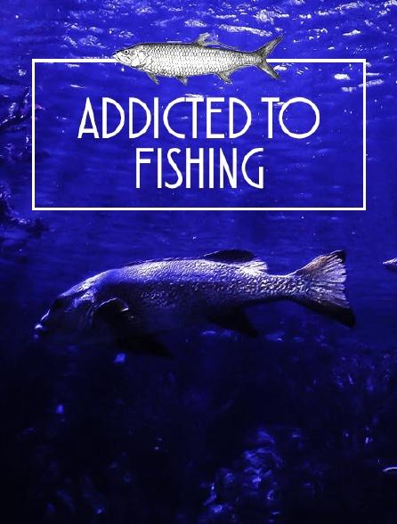 Addiction pêche