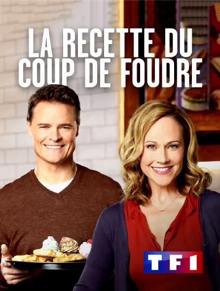 TF1 - La recette du coup de foudre