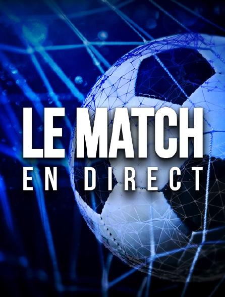 Le Match en direct