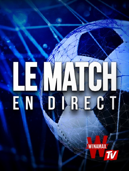 Winamax TV - Le Match en direct en replay