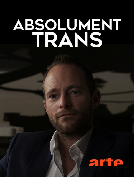 Arte - Absolument trans