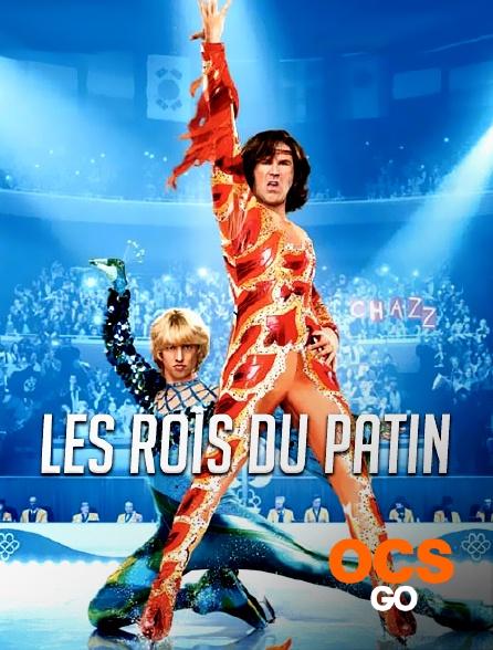 OCS Go - Les rois du patin