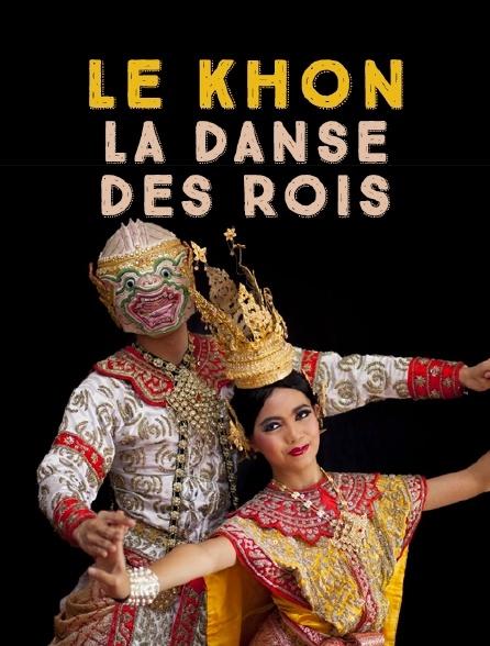 Le khon, la danse des rois
