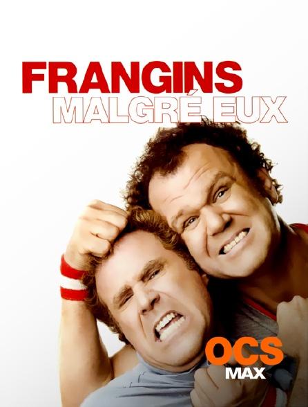 OCS Max - Frangins malgré eux