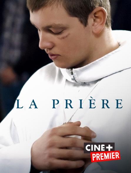 Ciné+ Premier - La prière