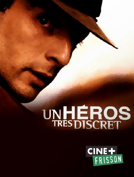 Ciné+ Frisson - Un héros très discret
