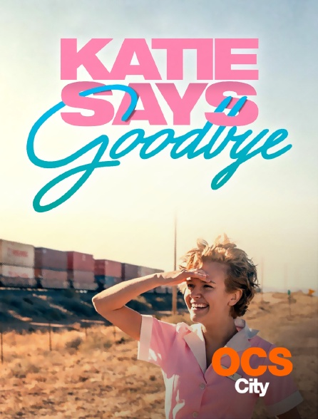 OCS City - Katie Says Goodbye