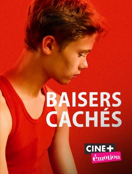 Ciné+ Emotion - Baisers cachés