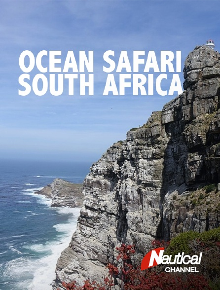 Nautical Channel - Ocean Safari : South Africa