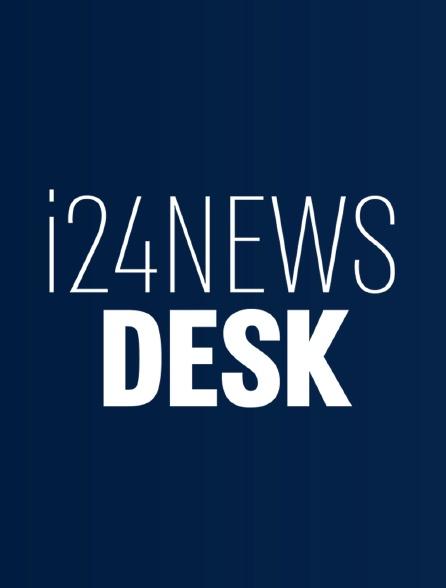 I24News Desk Monday