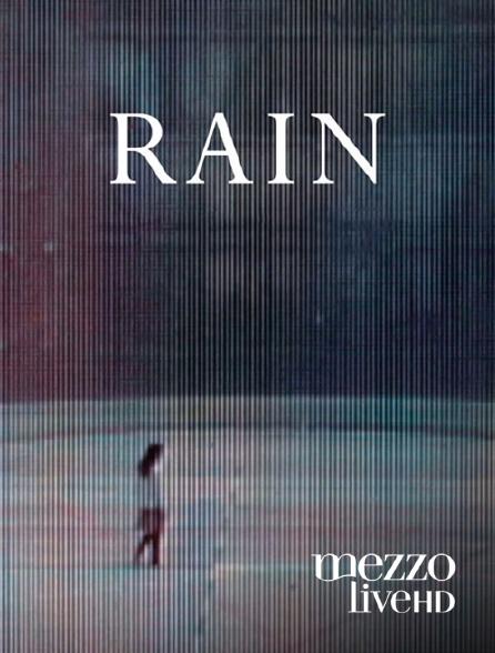 Mezzo Live HD - Rain