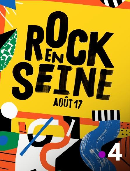 France 4 - Rock en Seine 2017