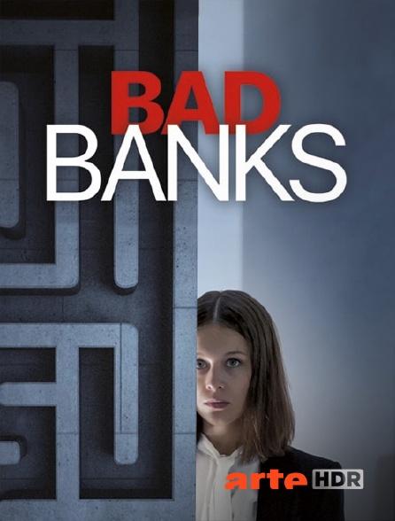 Bad Banks Arte