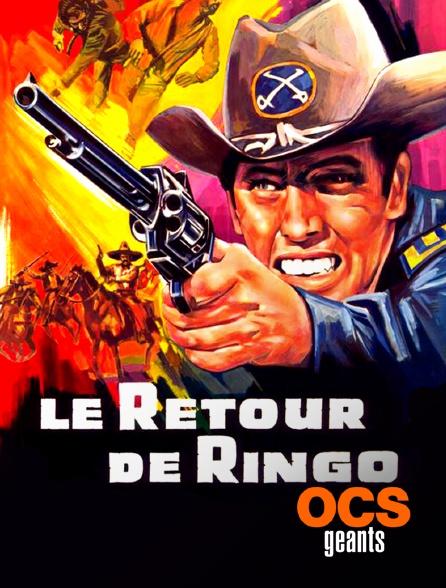 OCS Géants - Le retour de Ringo