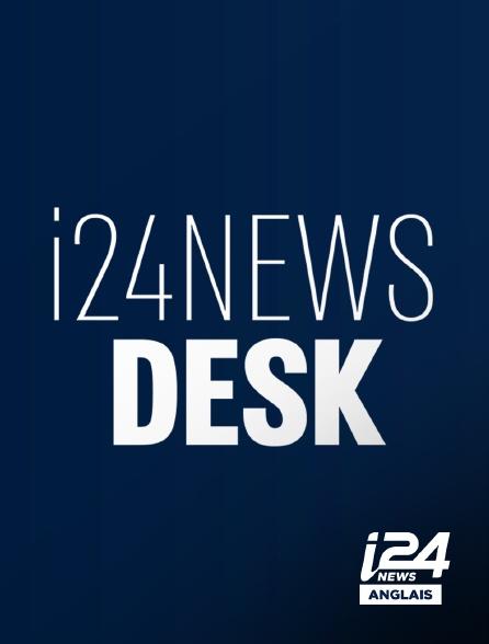 i24 News Anglais - I24NEWS DESK SUNDAY