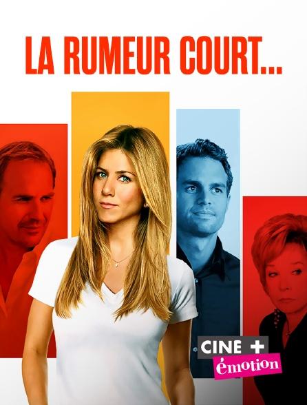 Ciné+ Emotion - La rumeur court...