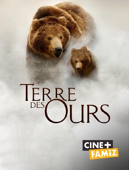 Ciné+ Famiz - Terre des Ours