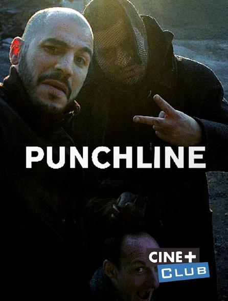 Ciné+ Club - Punchline