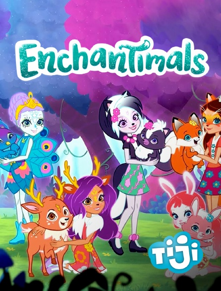 TIJI - Enchantimals