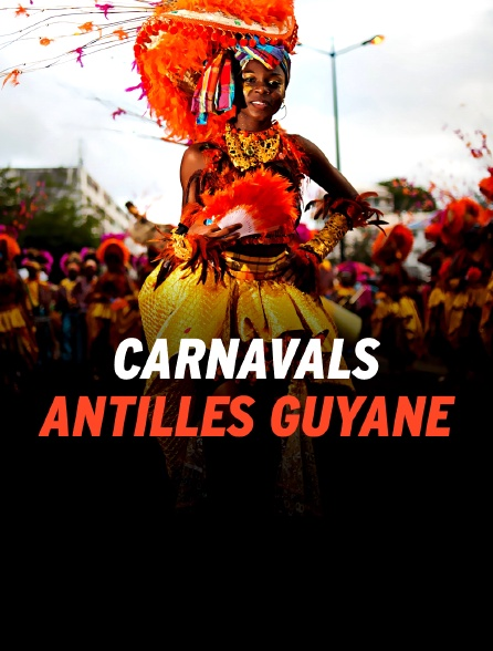 Carnavals Antilles Guyane
