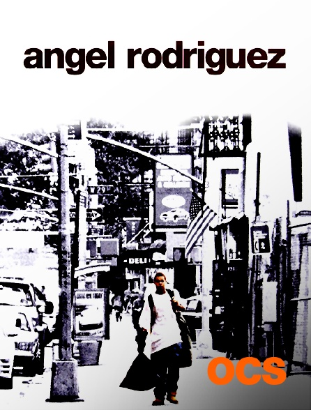 OCS - Angel Rodriguez