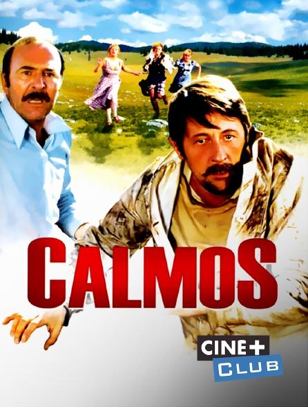 Ciné+ Club - Calmos