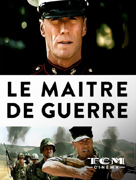 TCM Cinéma - Le maître de guerre