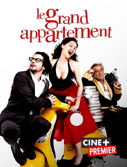 Ciné+ Premier - Le grand appartement