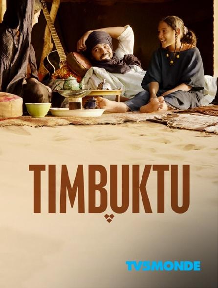 TV5MONDE - Timbuktu