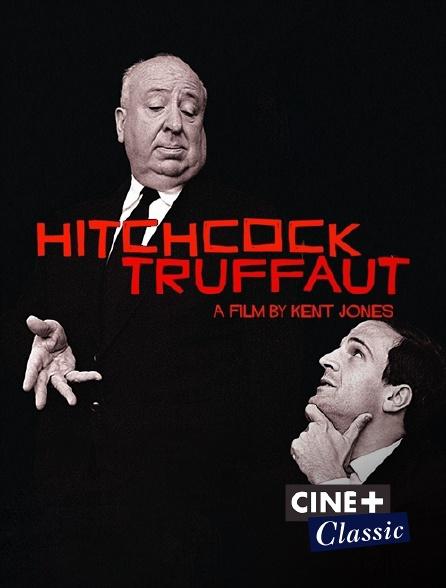 Ciné+ Classic - Hitchcock/Truffaut