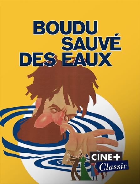 Ciné+ Classic - Boudu sauvé des eaux