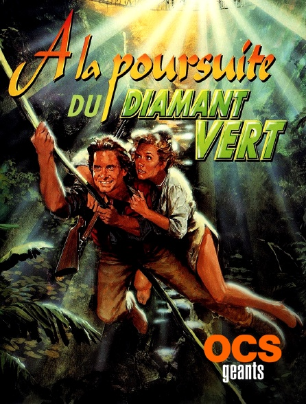 OCS Géants - A la poursuite du diamant vert