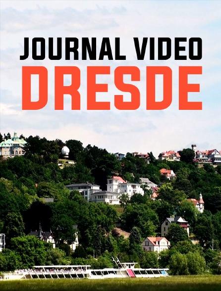 Journal vidéo : Dresde