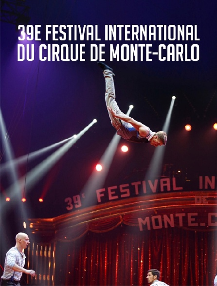 39e Festival international du cirque de Monte-Carlo
