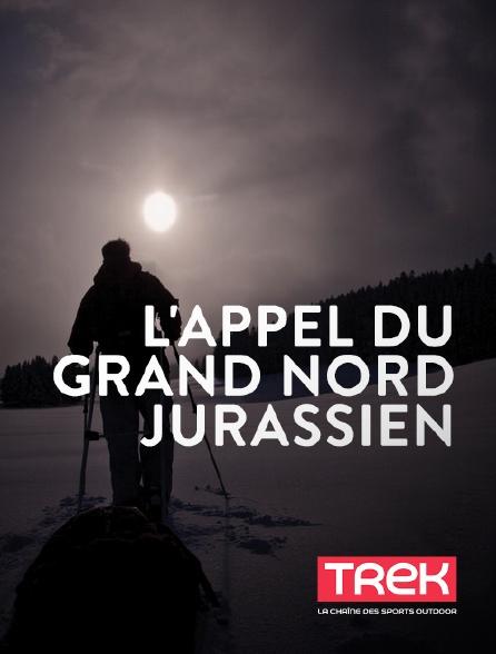 Trek - L'appel du Grand Nord jurassien
