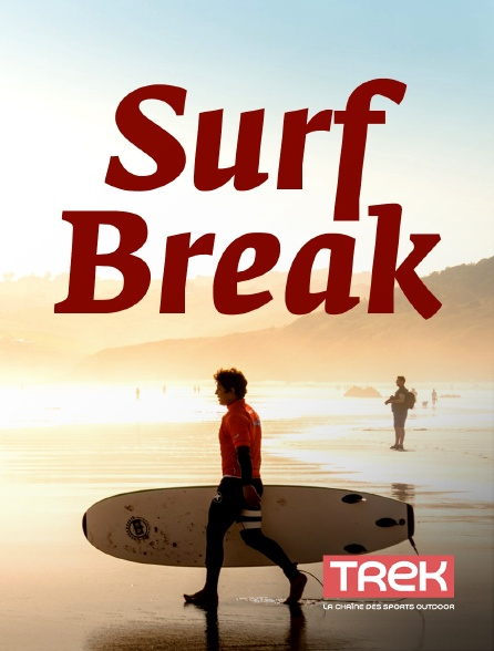 Trek - Surf Break en replay