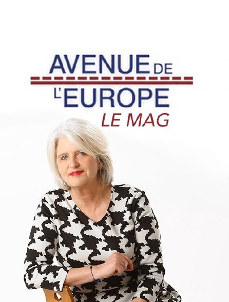 Avenue de l'Europe, le mag