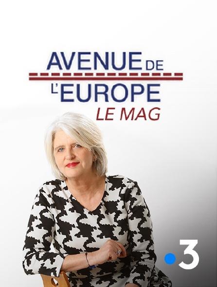 France 3 - Avenue de l'Europe, le mag
