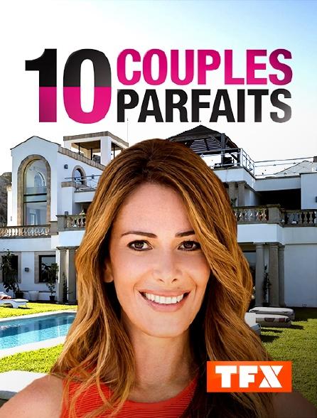 TFX - 10 couples parfaits