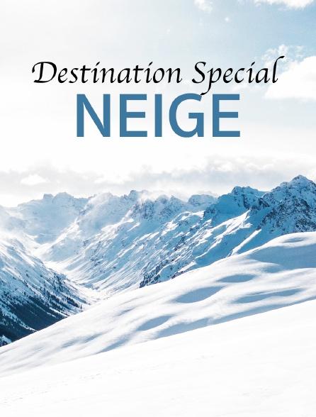 Destination Special : Neige