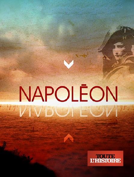 Toute l'histoire - Napoléon