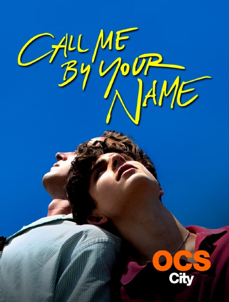 OCS City - Call Me By Your Name
