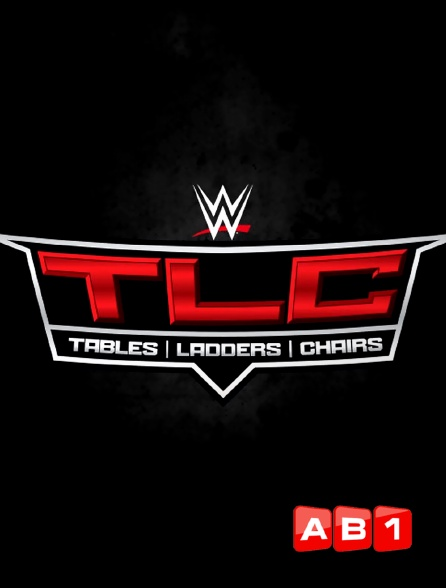 AB 1 - WWE TLC : Tables, Ladders & Chairs 2018