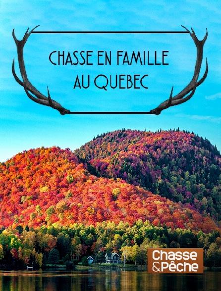 Chasse et pêche - Chasse en famille au Québec