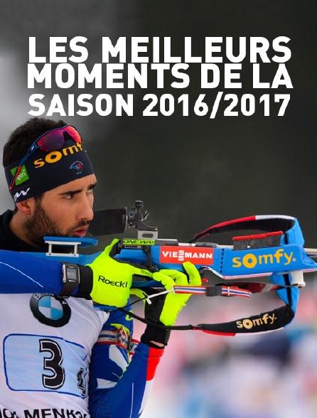 Les meilleurs moments de la saison 2016/2017