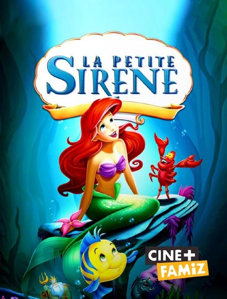 Ciné+ Famiz - La petite sirène