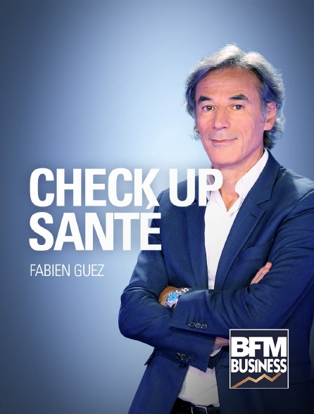 BFM Business - Check-Up Santé